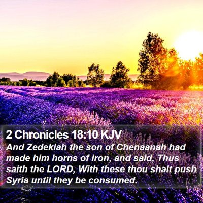2 Chronicles 18:10 KJV Bible Verse Image
