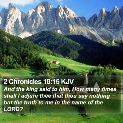 2 Chronicles 18:15 KJV Bible Verse Image