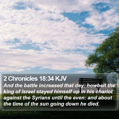 2 Chronicles 18:34 KJV Bible Verse Image