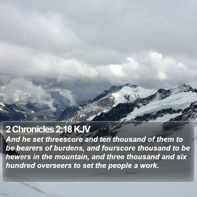 2 Chronicles 2:18 KJV Bible Verse Image