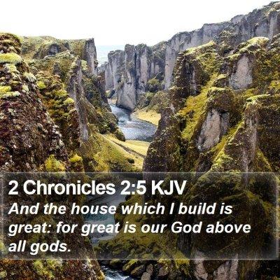 2 Chronicles 2:5 KJV Bible Verse Image
