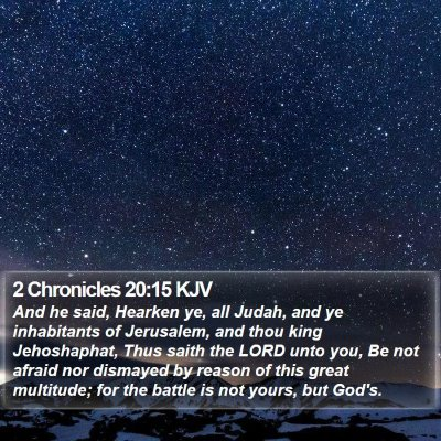 2 Chronicles 20:15 KJV Bible Verse Image