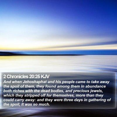 2 Chronicles 20:25 KJV Bible Verse Image
