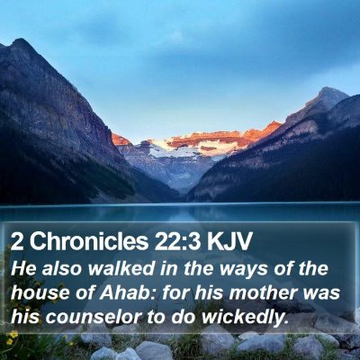 2 Chronicles 22:3 KJV Bible Verse Image