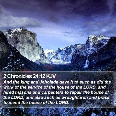 2 Chronicles 24:12 KJV Bible Verse Image