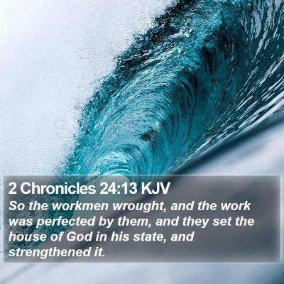 2 Chronicles 24:13 KJV Bible Verse Image