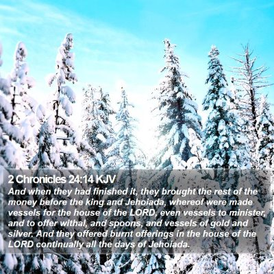 2 Chronicles 24:14 KJV Bible Verse Image