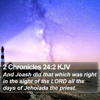 2 Chronicles 24:2 KJV Bible Verse Image