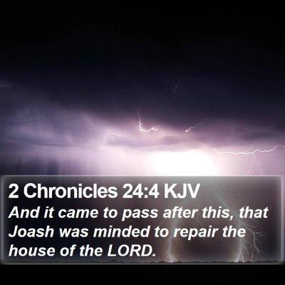 2 Chronicles 24:4 KJV Bible Verse Image