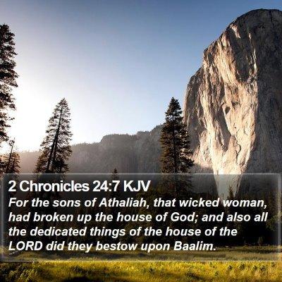 2 Chronicles 24:7 KJV Bible Verse Image
