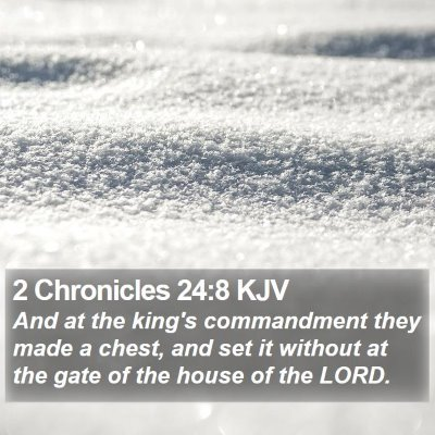 2 Chronicles 24:8 KJV Bible Verse Image