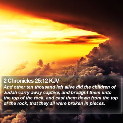 2 Chronicles 25:12 KJV Bible Verse Image