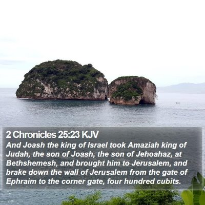 2 Chronicles 25:23 KJV Bible Verse Image