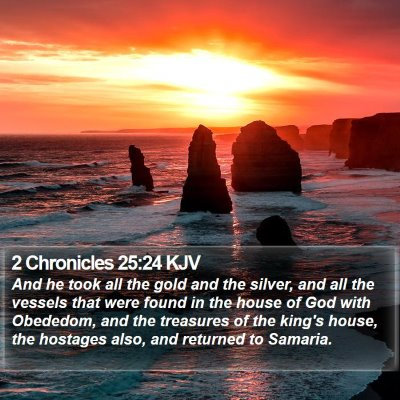 2 Chronicles 25:24 KJV Bible Verse Image
