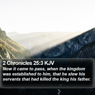 2 Chronicles 25:3 KJV Bible Verse Image