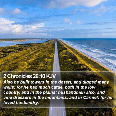 2 Chronicles 26:10 KJV Bible Verse Image