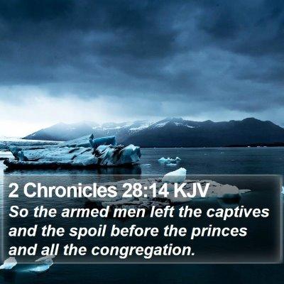 2 Chronicles 28:14 KJV Bible Verse Image
