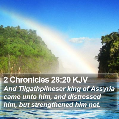 2 Chronicles 28:20 KJV Bible Verse Image