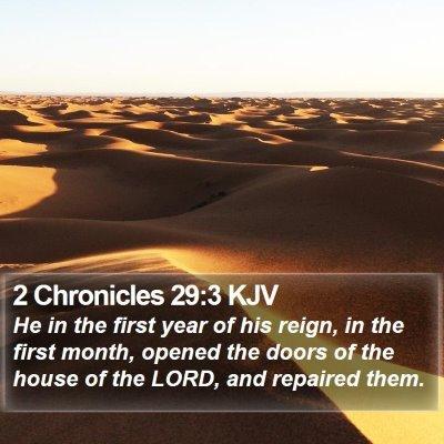 2 Chronicles 29:3 KJV Bible Verse Image