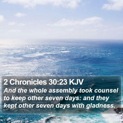 2 Chronicles 30:23 KJV Bible Verse Image