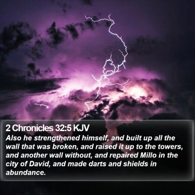 2 Chronicles 32:5 KJV Bible Verse Image