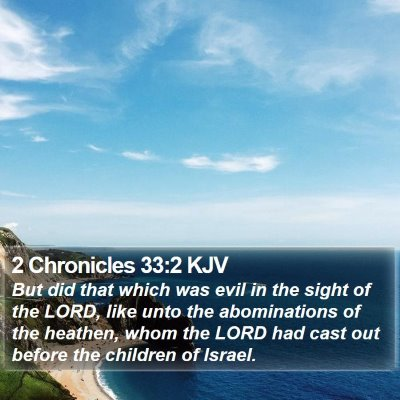 2 Chronicles 33:2 KJV Bible Verse Image