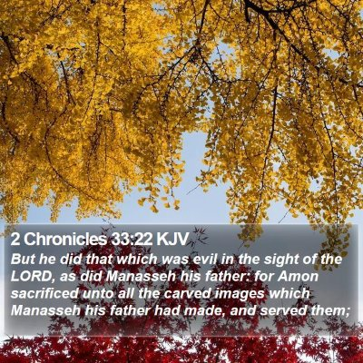 2 Chronicles 33:22 KJV Bible Verse Image
