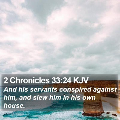 2 Chronicles 33:24 KJV Bible Verse Image