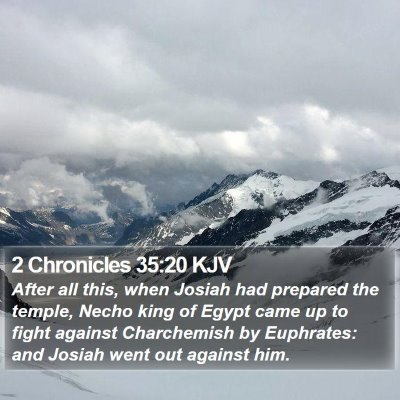 2 Chronicles 35:20 KJV Bible Verse Image