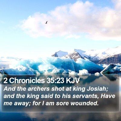 2 Chronicles 35:23 KJV Bible Verse Image