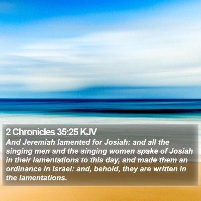 2 Chronicles 35:25 KJV Bible Verse Image