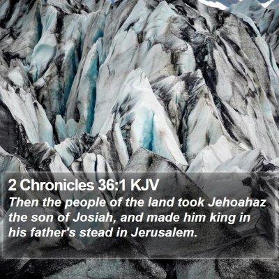 2 Chronicles 36:1 KJV Bible Verse Image