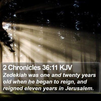 2 Chronicles 36:11 KJV Bible Verse Image