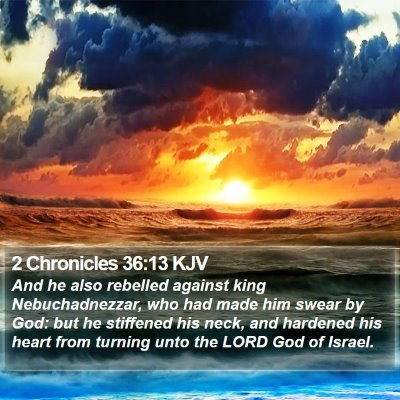 2 Chronicles 36:13 KJV Bible Verse Image