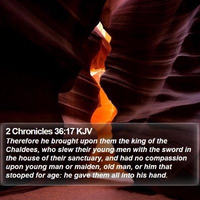 2 Chronicles 36:17 KJV Bible Verse Image