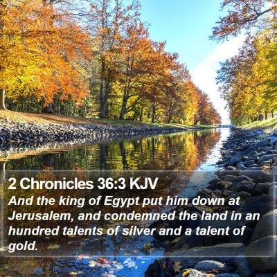 2 Chronicles 36:3 KJV Bible Verse Image