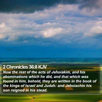 2 Chronicles 36:8 KJV Bible Verse Image