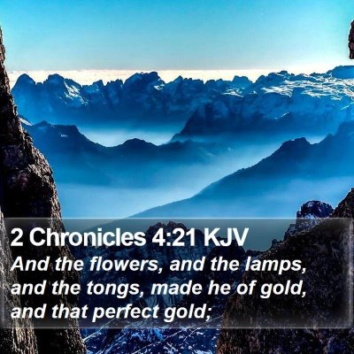 2 Chronicles 4:21 KJV Bible Verse Image
