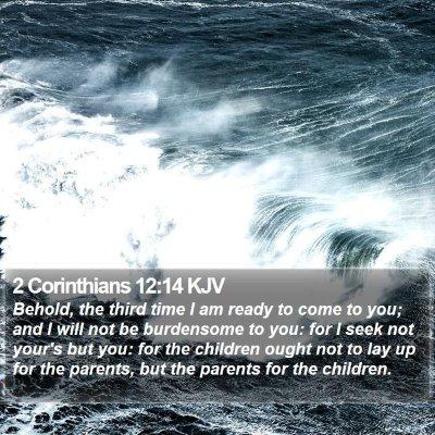 2 Corinthians 12:14 KJV Bible Verse Image