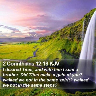 2 Corinthians 12:18 KJV Bible Verse Image