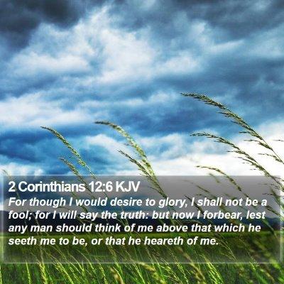 2 Corinthians 12:6 KJV Bible Verse Image