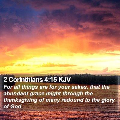 2 Corinthians 4:15 KJV Bible Verse Image