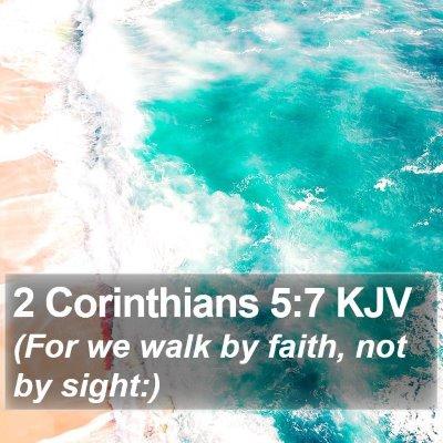 2 Corinthians 5:7 KJV Bible Verse Image