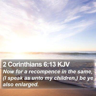 2 Corinthians 6:13 KJV Bible Verse Image