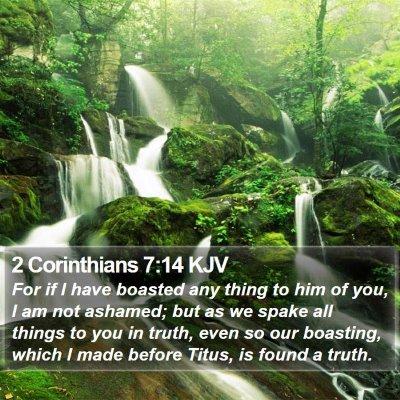 2 Corinthians 7:14 KJV Bible Verse Image