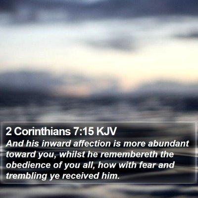 2 Corinthians 7:15 KJV Bible Verse Image