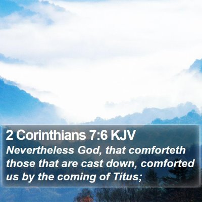 2 Corinthians 7:6 KJV Bible Verse Image