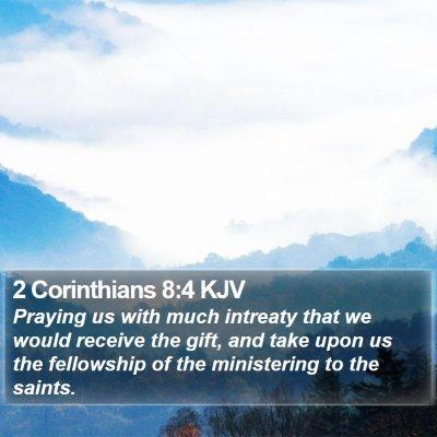 2 Corinthians 8:4 KJV Bible Verse Image