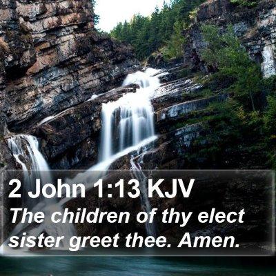 2 John 1:13 KJV Bible Verse Image
