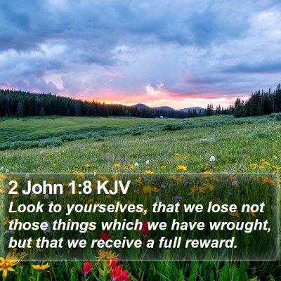 2 John 1:8 KJV Bible Verse Image